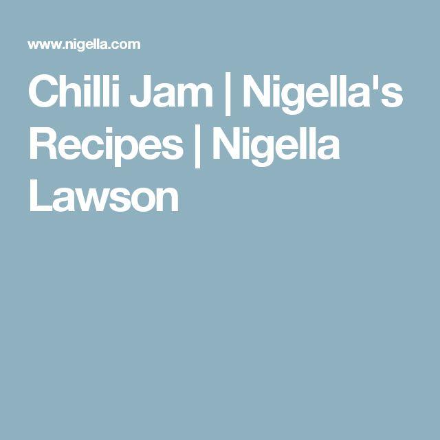 Chilli Jam   Nigella's Recipes   Nigella Lawson