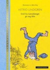 Emil fra Lønneberget gir seg ikke av Astrid Lindgren (Innbundet)