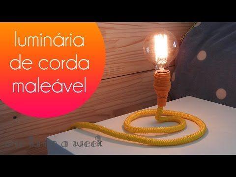 DIY Luminária de corda maleável | one lamp a week #11 - YouTube