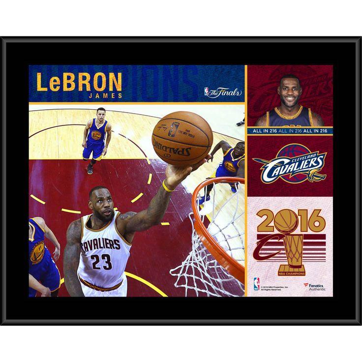 """Lebron James Cleveland Cavaliers Fanatics Authentic 10.5"""" x 13"""" 2016 NBA Finals Champions Sublimated Plaque - $29.99"""