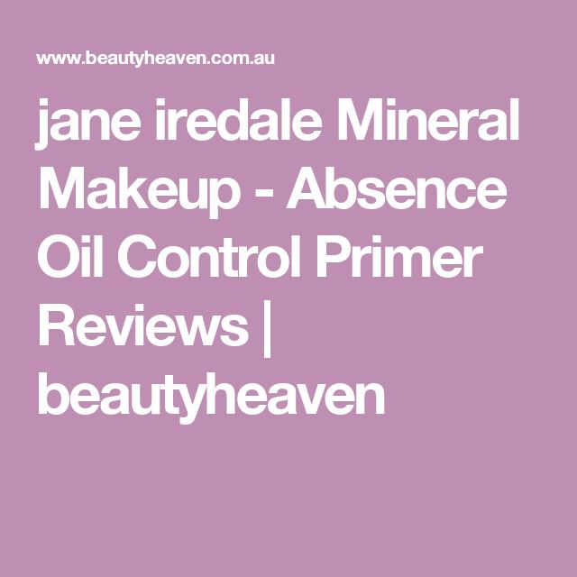 jane iredale Mineral Makeup - Absence Oil Control Primer Reviews | beautyheaven