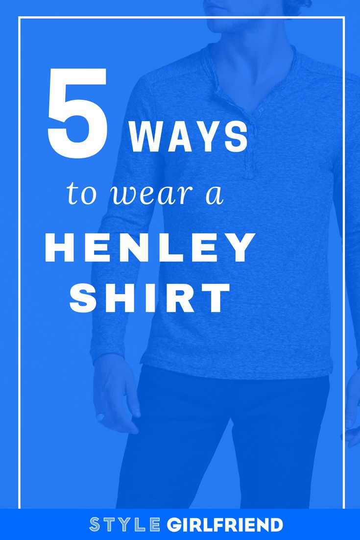 Discover why the men's henley shirt is like the male equivelant of a wonderbra on stylegirlfriend.com | men's casual wardrobe, men's henley shirts, how to wear a henley, men's fall wardrobe, men's spring wardrobe, men's light layers, guys style in your twenties, how to dress casual, henley men's outfit, henley shirt guys, henley shirt mens outfit