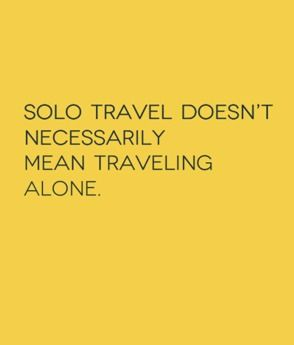 Solo Travel: 42 things I now know. http://solotravelerblog.com/solo-travel-42-things-you-need-to-know/