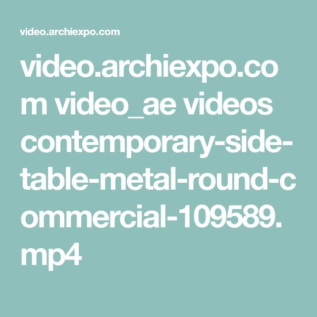 video.archiexpo.com video_ae videos contemporary-side-table-metal-round-commercial-109589.mp4