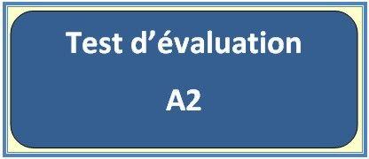 Evaluez votre niveau en français CEFR: A1, A2, B1, B2