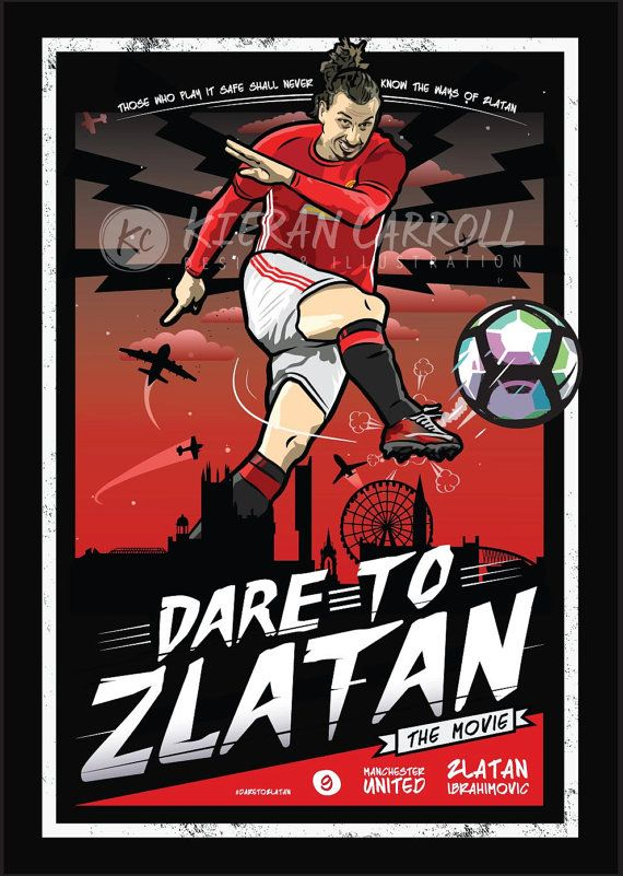 Zlatan Ibrahimovic - Manchester United 'Dare To Zlatan' Movie Poster