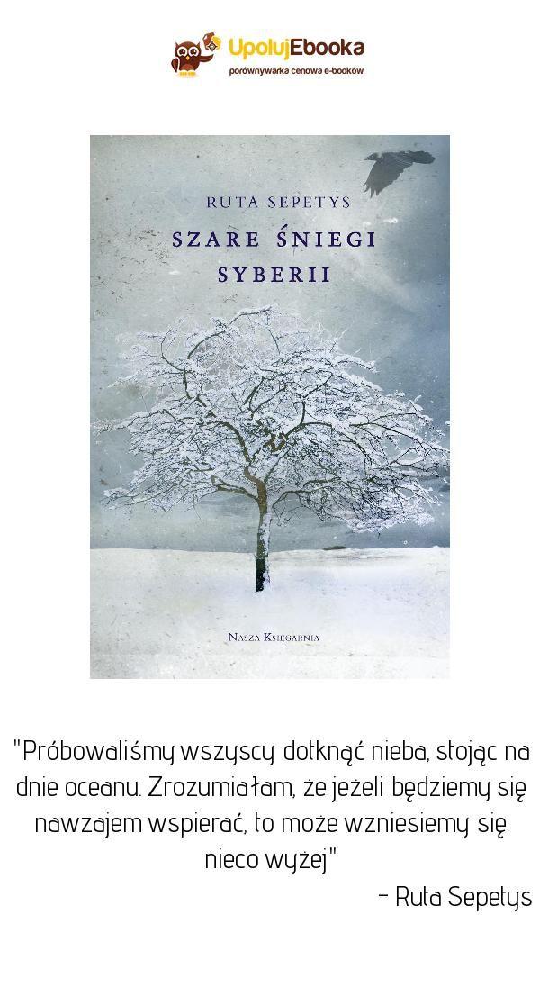 Szare Sniegi Syberii Ruta Sepetys Ebook Ksiazka Snow Ebook Outdoor