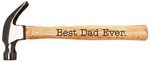 Fathers Day Gifts for Dad Best Dad Ever Sentimental Gift for Dad Engraved Wood Handle Steel Hammer