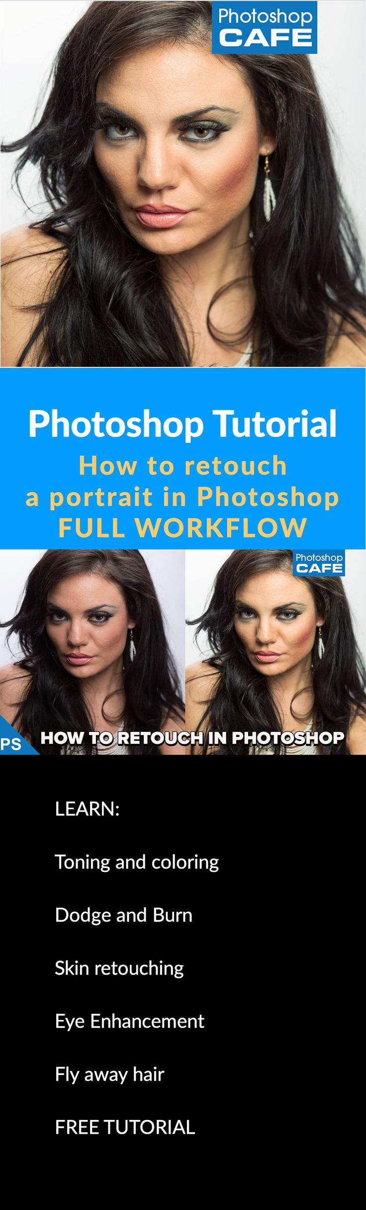 How to retouch a face in Photoshop. Learn how to retouch skin, enhance eye and do contouring to define the shape of the face. Learn the entire portrait photography retouching workflow for free here. http://photoshopcafe.com/tutorials/how-to-retouch-a-face-in-photoshop-workflow-tutorial/