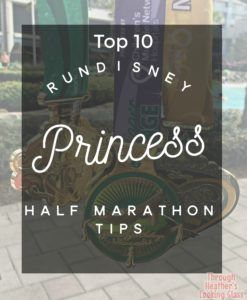 Top 10 runDisney Princess Half Marathon Tips from someone who has done Princess and the glass slipper challenge many times! Tips include princess costumes, knowing the course, expo info, and much more. Click here to read or save for later!
