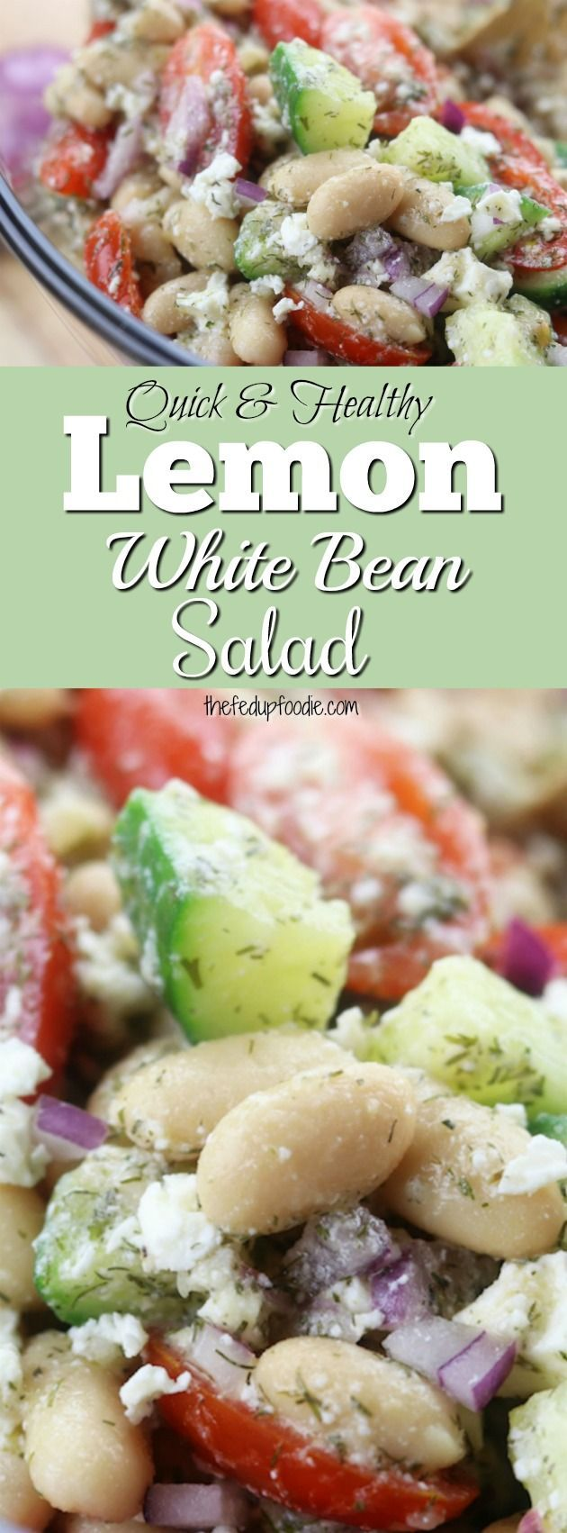 Quick and healthy, Lemon White Bean Salad is perfect as a refreshing lunch, side dish or party salad. Takes just minutes to assemble making eating well on busy days so much easier. #salad #lunch #beans #healthyrecipe  https://www.thefedupfoodie.com