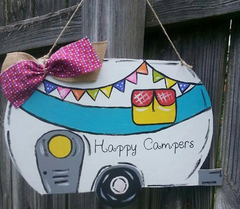 Check out this item in my Etsy shop https://www.etsy.com/listing/234316202/happy-campers-sign