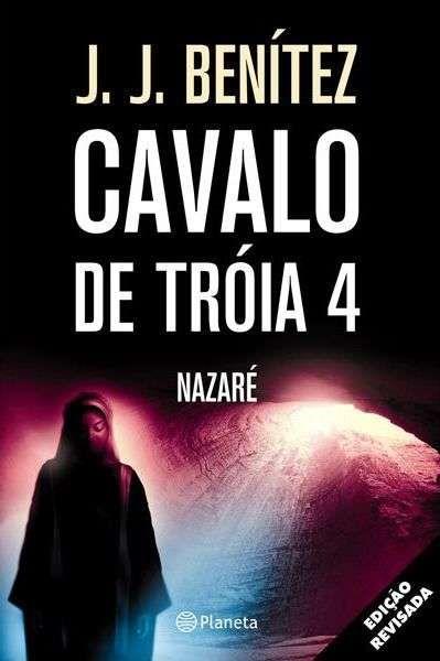 Cavalo de Tróia 4 (J. J. BENÍTEZ)