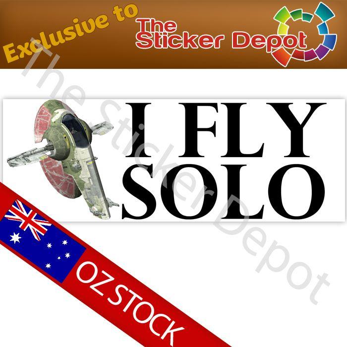 Star Wars I Fly Solo Bumper Sticker - stickerdepot.com.au