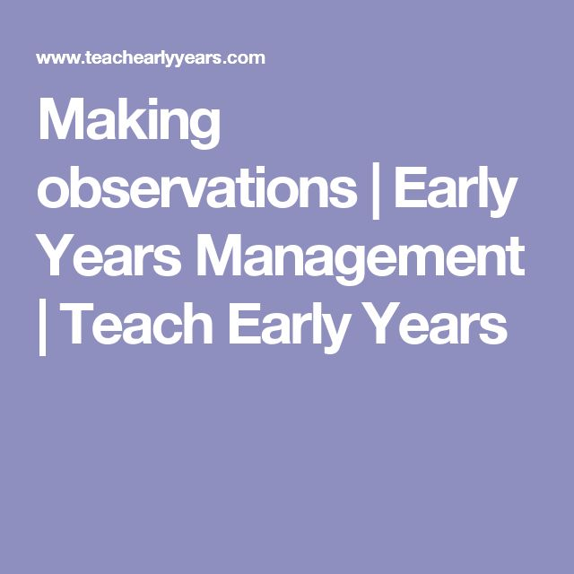 Making observations | Early Years Management | Teach Early Years