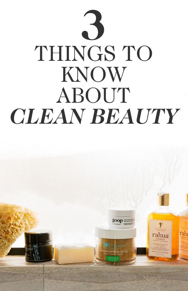 3 of the most important things to know about clean beauty and why it's important