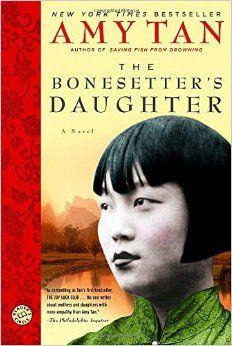 The Bonesetter's Daughter: A Novel (Ballantine Reader's Circle): Amy Tan: 9780345457370: Amazon.com: Books