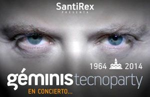 Santi Rex presenta: Géminis Tecno Party. Entrada Libre. La Casa del Loco.