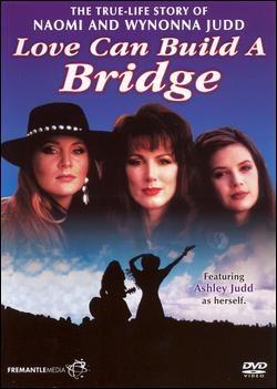 The Judds Farewell Concert Love Can Build A Bridge
