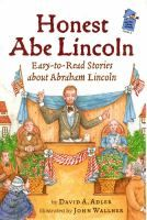 Cover image for Honest Abe Lincoln : easy-to-read stories about Abraham Lincoln