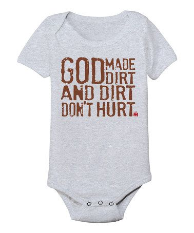 Love this Athletic Heather 'God Made Dirt' Bodysuit - Infant by International Harvester on #zulily! #zulilyfinds