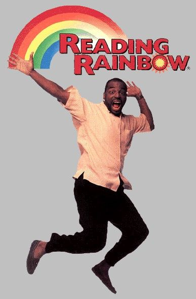 """""""I can go anywhere.  Take a look, it's in a book...on Reading Rainbow""""  LOVED that theme song!"""