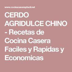 CERDO AGRIDULCE CHINO - Recetas de Cocina Casera Faciles y Rapidas y Economicas