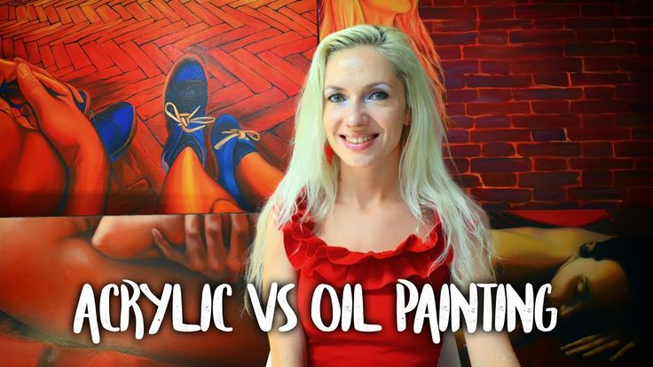 Acrylic vs Oil Painting - Art theory by Oana Unciuleanu