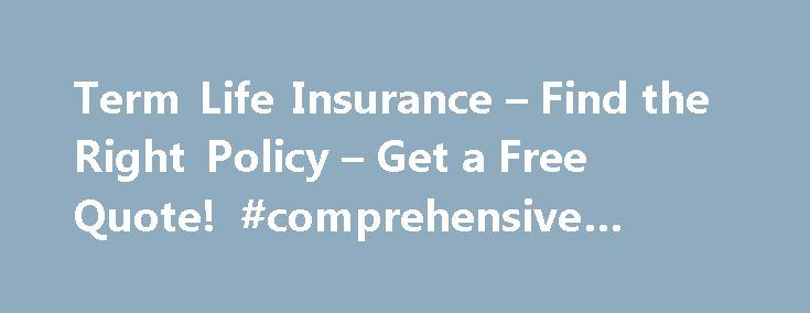 25+ Best Term Life Insurance Quotes On Pinterest  Term. Keystone Supply Outlet Divorce Law California. Ray The Mover Naples Fl Removable Disk Backup. Required Education For Pharmacist. Lighthouse Dental Vancouver Wa. Project Management Requirements Document. Dental Hygienist Salary In Florida. Aftermarket Car Warranty Cost. Life Insurance Canada Quotes