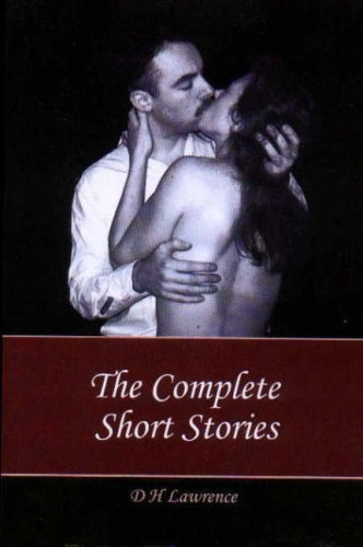The Complete Short Stories by D. H. Lawrence, http://www.amazon.co.uk/dp/0954630092/ref=cm_sw_r_pi_dp_dG7vrb09GK2SX