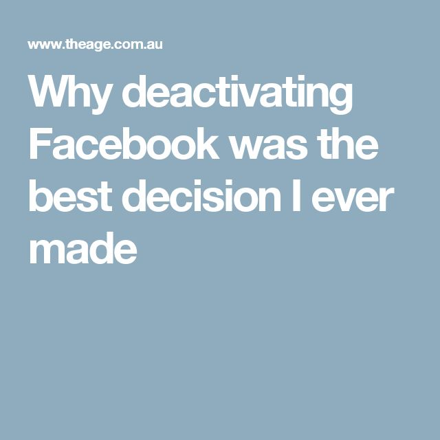 Why deactivating Facebook was the best decision I ever made