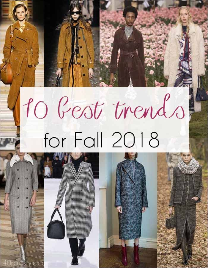 058ffa8f33 The 10 best trends for Fall 2018 (and how women over 40 can wear them) |  40+ Style