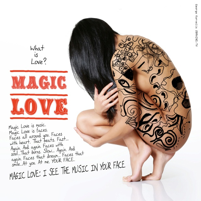 Magic Love: I See the Music in your Face