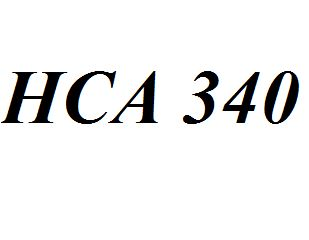 HCA 340 Entire Class Course Answers Here: http://www.scribd.com/collections/4273653/HCA-340