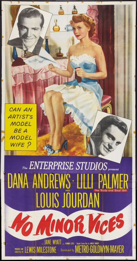 No Minor Vices (1948)Stars: Dana Andrews, Lilli Palmer, Louis Jourdan, Jane Wyatt, Norman Lloyd, Roy Roberts, Ann Doran, Beau Bridges, Robert Hyatt ~ Directed by Lewis Milestone ( Writers Guild of America, USA 1949: Nominated for the WGA Award (Screen) for Best Written American Comedy)