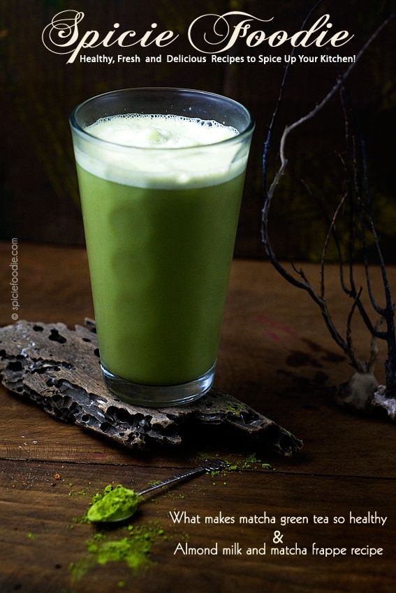 The Health Benefits of Matcha and Almond Milk Matcha Frappe Recipe @spiciefoodie