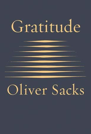 "A deeply moving testimony and celebration of how to embrace life.In January 2015, Oliver Sacks was diagnosed with a recurrence of cancer, and he shared this news in a New York Times essay that inspired readers all over the world: ""I cannot pretend I am without fear. But my predominant feeling is one of gratitude…. Above all, I have been a sentient being, a thinking animal, on this beautiful planet, and that in itself has been an enormous privilege and adventure.""Gratitude consists of four…"