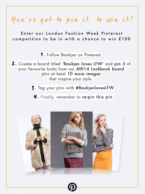 RE-PIN THIS PIN plus 3 of our AW14 Lookbook images and 10 other pins to enter our Pinterest #competition today. You'll be in with a chance to win a £100 voucher to spend on the new season at #Baukjen. #BaukjenlovesLFW