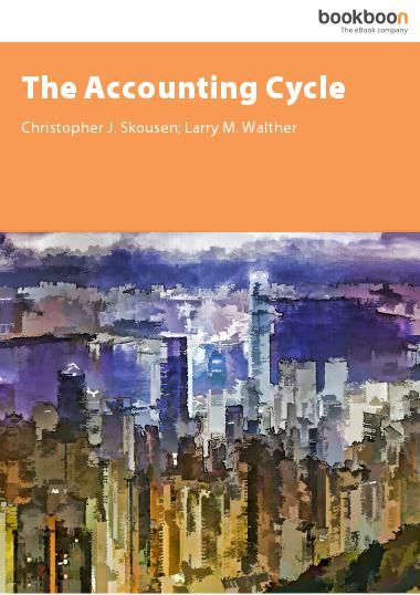 Basics of Accounting & Information Processing The Accounting Cycle