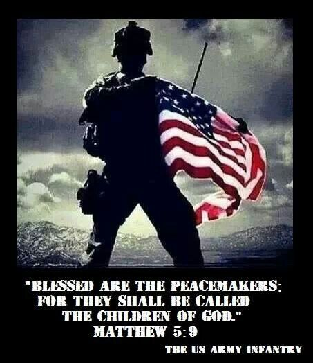 "America & Military Love: ""Blessed are the peacemakers: For they shall be called the children of God."""