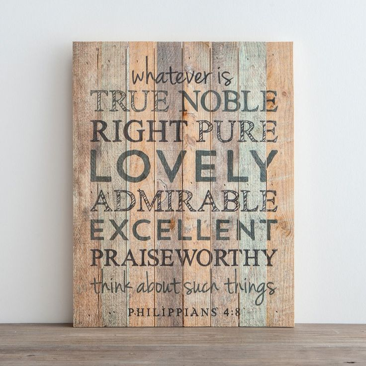 Whatever Is True - Plank Wall Art