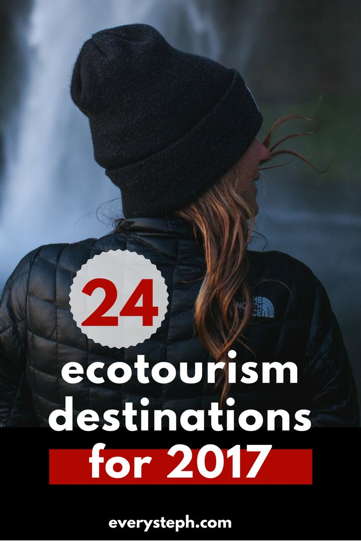 Looking for some inspiration on where to go in 2017? Here it's the ultimate list of the 24 best ecotourism destinations in the world - you need to go asap! | EverySteph