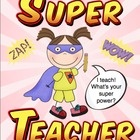 """I teach! What's your super power? Show a teacher hero that you appreciate them with these printable posters! There are 14 """"super teachers"""" to choose from! $1.00"""