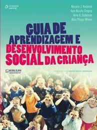 GUIA DE APRENDIZAGEM E DESENVOLVIMENTO SOCIAL DA CRIANCA - TRADUCAO DA 7 ED