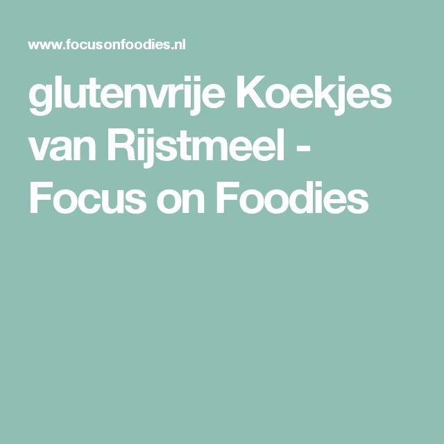 glutenvrije Koekjes van Rijstmeel - Focus on Foodies