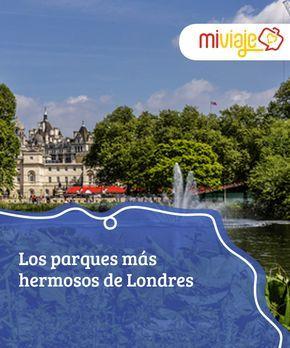 Los parques más hermosos de Londres Te ofrecemos hoy un fantástico #viaje por los #parques más hermosos de #Londres, lugares llenos de historia, #naturaleza y fauna y flora única en la ciudad. #Tops