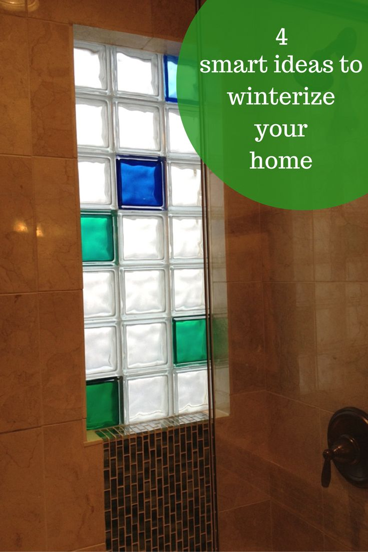 4 amazingly smart projects to winterize and add resale value to your home glass block