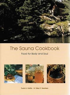 The Culinary Cellar: The Hospitality and Food of the Finnish Sauna