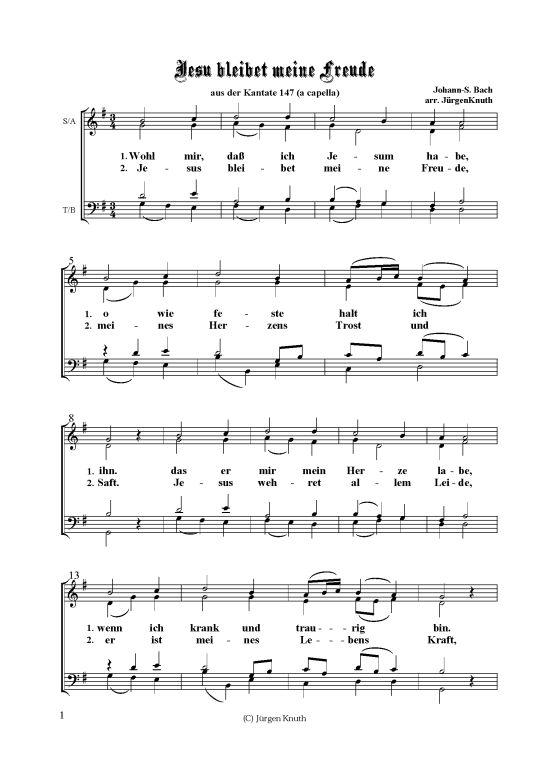 Jesu bleibet meine Freude (Gemischter Chor) Joh.-Seb. Bach / Arr. Jürgen Knuth >>> KLICK auf die Noten um Reinzuhören <<<