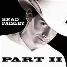 Part II (Brad Paisley album) - Wikipedia, the free encyclopedia